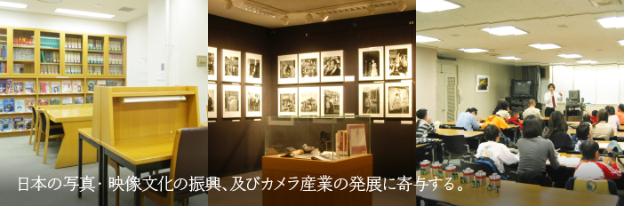 Contributing to the promotion of photography and image culture, and the progression of camera industry in Japan